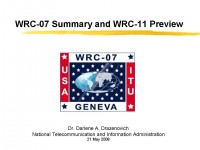 WRC-07 Summary and WRC-11 Preview