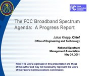 The FCC Broadband Spectrum Agenda: A Progress Report