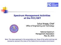 Spectrum Management Activities at the FCC/OET
