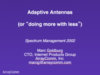 "Adaptive Antennas (or ""doing more with less"")"