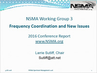 NSMA Working Group 3 - Frequency Coordination and New Issues