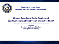 Citizens Broadband Radio Service and Spectrum Sharing Initiatives of Interest to NSMA
