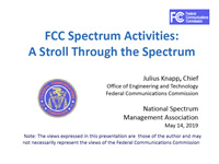 FCC Spectrum Activities: A Stroll Through the Spectrum